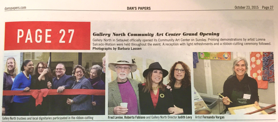 Dan's Papers - Gallery North Community Art Center Grand Opening, Setuaket, NY.